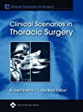 img - for Clinical Scenarios in Thoracic Surgery (Clinical Scenarios in Surgery Series) book / textbook / text book
