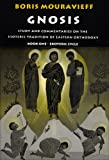 img - for Gnosis, Exoteric Cycle: Study and Commentaries on the Esoteric Tradition of Eastern Orthodoxy (Vol 1) book / textbook / text book