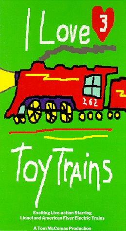 I Love Toy Trains, Part 3 [VHS]