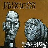 Seminal Vampires & Maggot Men