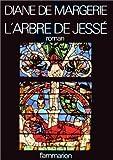 echange, troc Diane de Margerie - L'Arbre de Jessé