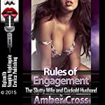 Rules of Engagement: The Slutty Wife and Cuckold Husband | Amber Cross