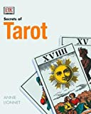 img - for The Secrets of Tarot by Annie Lionnet (2000-12-01) book / textbook / text book