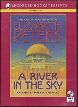 A River In The Sky An Amelia Peabody Mystery Elizabeth border=