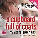 A Cupboard Full of Coats | Yvvette Edwards