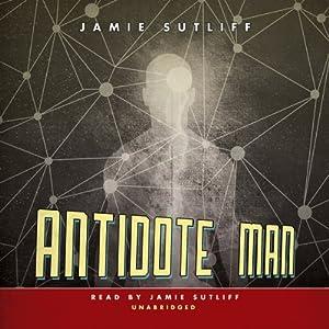 Antidote Man   [Jamie Sutliff]