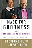img - for Made for Goodness: And Why This Makes All the Difference by Tutu, Desmond, Tutu, Mpho(March 8, 2011) Paperback book / textbook / text book