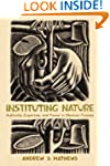 Instituting Nature: Authority, Expert...