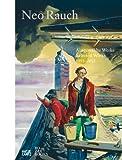 Neo Rauch: Ausgewahlte Werke / Selected Works 1993-2012