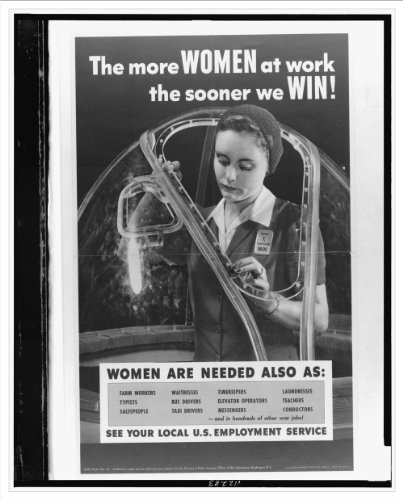 Historic Print (M): The more women at work the sooner we win! Women are needed also as [...] See your local