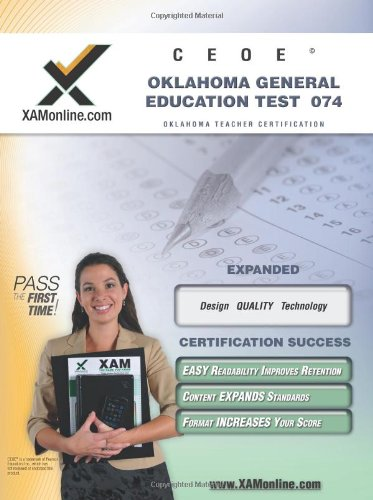 Ceoe Oget Oklahoma General Education Test 074 Teacher Certification Test Prep Study Guide (Xam Oget)