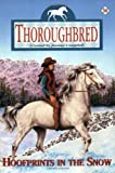 Hoofprints in the Snow (Thoroughbred #56) (0060090480) by Campbell, Joanna