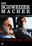 The Swissmakers ( Les Faiseurs de Suisse ) ( Die Schweizermacher )