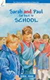Sarah and Paul Go Back To School (Discover about the Bible and about God) (1845501578) by Prime, Derek