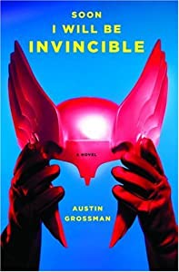 "Cover of ""Soon I Will Be Invincible: A No..."