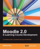 Moodle 2.0 E-Learning Course Development: A Comp