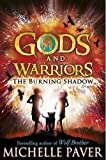 Michelle Paver Gods and Warriors