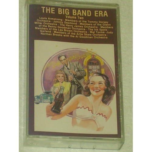 The Big Band Era, Volume Two Judy Garland, Johnny Desmond
