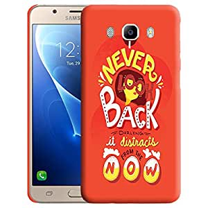 Theskinmantra Never Look Back Back cover for Samsung Galaxy J7 (2016 Edition)
