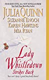 Lady Whistledown Strikes Back (First Kiss, Last Temptation, Best of Both Worlds, Only One For Me) (0060577487) by Quinn, Julia / Enoch, Suzanne / Hawkins, Karen / Ryan, Mia