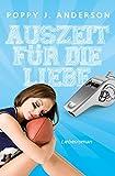 Auszeit f�r die Liebe (German Edition)