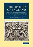 img - for The History of England from the Accession of James I to that of the Brunswick Line: Volume 5, From the Death of Charles I to the Restoration of ... & Irish History, 17th & 18th Centuries) book / textbook / text book