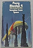 INVASION FROM SPACE [Perry Rhodan #4] (0860078051) by Walter Ernsting
