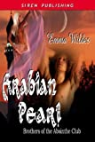 Arabian Pearl [Brothers of the Absinthe Club 1] (Siren Publishing Classic)