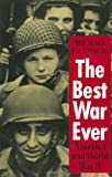 The Best War Ever: America and World War II (0801846978) by Adams, Michael C.C.