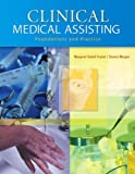img - for Clinical Medical Assisting: Foundations and Practice book / textbook / text book