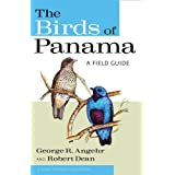 The Birds of Panama: A Field Guideby George R. Angehr