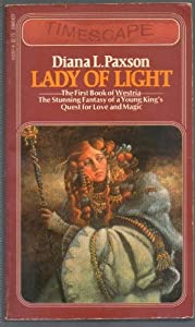 Lady of Light (The First Book of Westria) (Timescape Books) by Diana L. Paxson