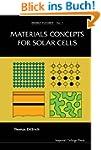 Materials Concepts for Solar Cells (E...