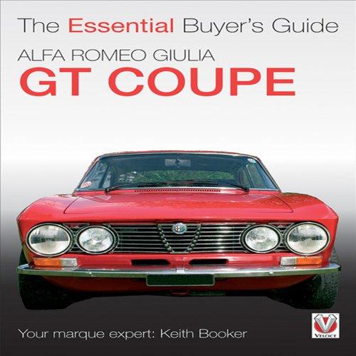 Alfa Romeo Giulia Gt Coupe: The Essential Buyer'S Guide