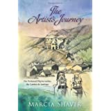 The Artist's Journey: The Perfumed Pilgrim tackles the Camino de Santiago ~ Marcia Shaver