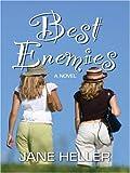 Best Enemies (0786266945) by Jane Heller