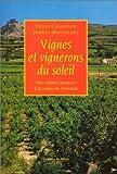 echange, troc Pierre Casamayor, Hubert Monteilhet - Vignes et vignerons du soleil