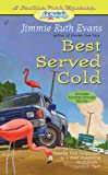 img - for Best Served Cold (A Trailer Park Mystery #3) book / textbook / text book