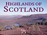 Highlands of Scotland (Colin Baxter Gift Book S.)