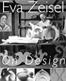Eva Zeisel on Design: The Magic Language of Things