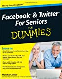 img - for Facebook and Twitter For Seniors For Dummies book / textbook / text book