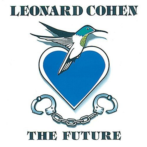 Leonard Cohen - The Future - Zortam Music