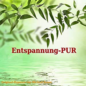 Entspannung-PUR Hörbuch