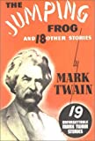 The Jumping Frog: And 18 Other Stories (1585092002) by Mark Twain
