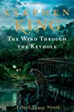 Image of The Wind Through the Keyhole: A Dark Tower Novel (Dark Tower Novels)