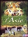 Les Chroniques de l'Asie sauvage - �d...