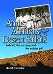 Amirs, Admirals & Desert Sailors: Bah...