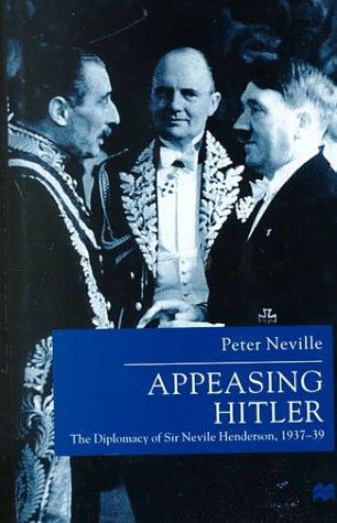 Appeasing Hitler (Studies in Diplomacy)