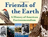 img - for Friends of the Earth: A History of American Environmentalism with 21 Activities (For Kids series) book / textbook / text book