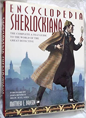 Encyclopedia Sherlockiana: an A-to-Z Guide to the World of T: An A-to-Z Guide to the World of the Great Detective